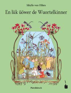 En lük üöwer de Wuortelkinner von Demming,  Hannes, Sauer,  Walter, von Olfers,  Sibylle