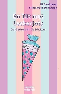 En Tüt met Leckerjots von Steickmann,  Elfi, Steickmann,  Esther-Marie