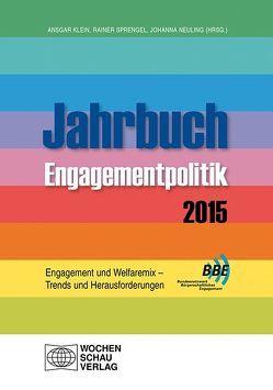 Enagement und Welfaremix – Trends und Herausforderungen von Klein,  Ansgar, Neuling,  Johanna, Sprengel,  Rainer