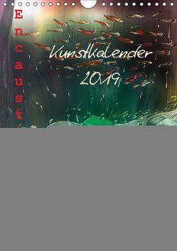 Encaustic Kunstkalender 2019 (Wandkalender 2019 DIN A4 hoch) von Kröll,  Ulrike