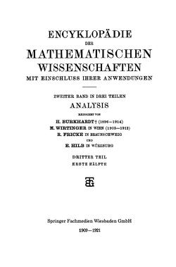 Encyklopädie der Mathematischen Wissenschaften mit Einschluss ihrer Anwendungen von Burkhardt,  H., Fricke,  R., Hilb,  E., Wirtinger,  M.