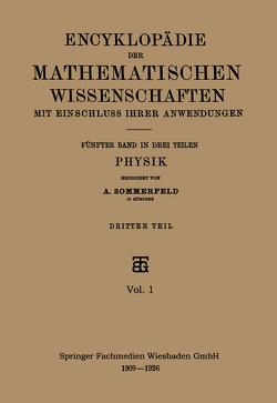 Encyklopädie der Mathematischen Wissenschaften mit Einschluss ihrer Anwendungen von Sommerfeld,  A.