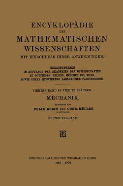 Encyklopädie der Mathematischen Wissenschaften mit Einschluss ihrer Anwendungen von Klein,  Felix, Müller,  Conr.