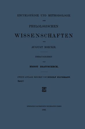 Encyklopädie und Methodologie der Philologischen Wissenschaften von Boeckh,  August, Klussmann,  Rudolf