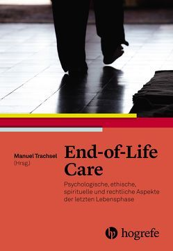 End–of–Life Care von Trachsel,  Manuel
