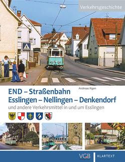 END. Straßenbahn Esslingen – Nellingen – Denkendorf von Illgen,  Andreas