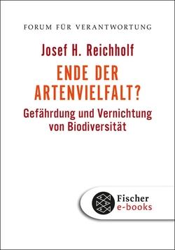 Ende der Artenvielfalt? von Reichholf,  Josef H., Wiegandt,  Klaus