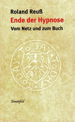 Ende der Hypnose von Reuss,  Roland
