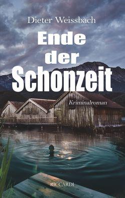 Ende der Schonzeit von Weißbach,  Dieter