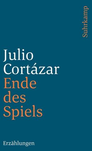 Ende des Spiels von Cortázar,  Julio, Promies,  Wolfgang