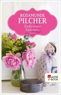 Ende eines Sommers von Pilcher,  Rosamunde, Preuschoft,  Claudia
