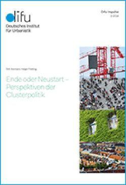 Ende oder Neustart – Perspektiven der Clusterpolitik von Aßmann,  Dirk, Floeting,  Holger