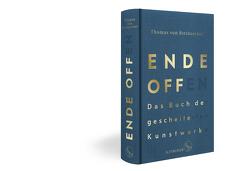 Ende offen – Das Buch der gescheiterten Kunstwerke von Steinaecker,  Thomas von
