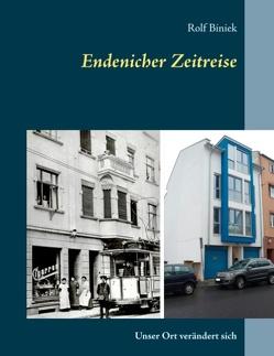 Endenicher Zeitreise von Biniek,  Rolf