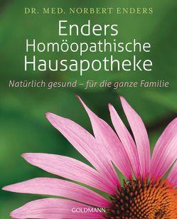 Enders Homöopathische Hausapotheke von Enders,  Norbert