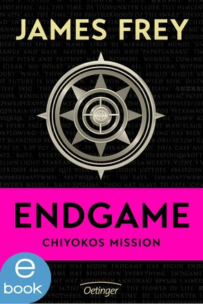 Endgame – Chiyokos Mission von Frey,  James, Ochel,  Stefanie