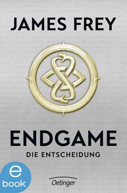 Endgame. Die Entscheidung von Dreyer,  Ben, Frey,  James, Wandel,  Eva