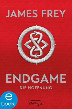 Endgame. Die Hoffnung von Dreyer,  Ben, Frey,  James, Wandel,  Eva