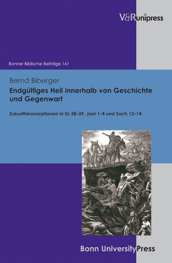 Endgültiges Heil innerhalb von Geschichte und Gegenwart von Biberger,  Bernd, Hoppe,  Rudolf, Hossfeld,  Frank-Lothar