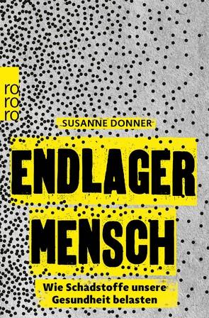 Endlager Mensch von Donner,  Susanne