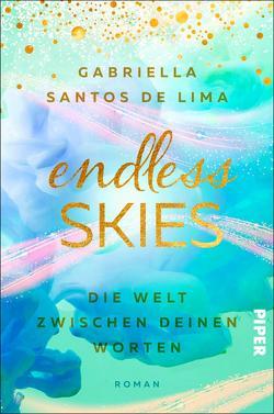 Endless Skies – Die Welt zwischen deinen Worten von Santos de Lima,  Gabriella