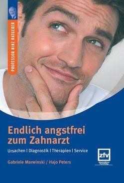Endlich angstfrei zum Zahnarzt von Hinz,  Rolf, Marwinski,  Gabriele, Peters,  Hajo