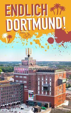 Endlich Dortmund! von Briest,  Daniel, Burek,  Katrin, Hein,  Ruven, Jung,  Simone, Terhorst,  Carolin