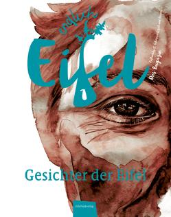 ENDLICH EIFEL – Band 1 von Falk,  Stephan, Fentroß,  Jeannette