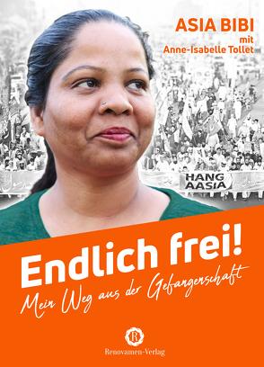 Endlich frei! von Asia Bibi, Nitsch,  Christa, Tollet,  Anne-Isabelle