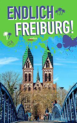 Endlich Freiburg! von Appenzeller,  Philipp, Kersting,  Rieke