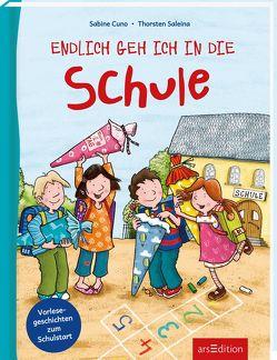 Endlich geh ich in die Schule von Cuno,  Sabine, Saleina,  Thorsten