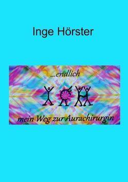 …endlich Ich von Hörster,  Inge