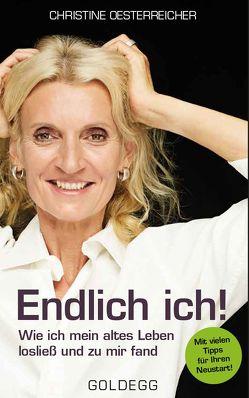 Endlich ich von Oesterreicher,  Christine