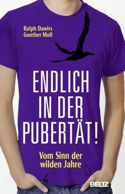 Endlich in der Pubertät! von Dawirs,  Ralph, Moll,  Gunther