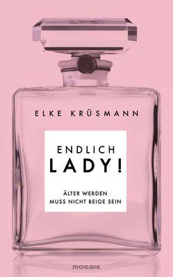 Endlich Lady! von Krüsmann,  Elke