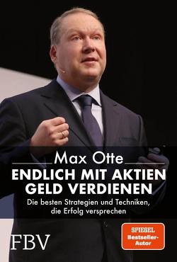 Endlich mit Aktien Geld verdienen von Otte,  Max
