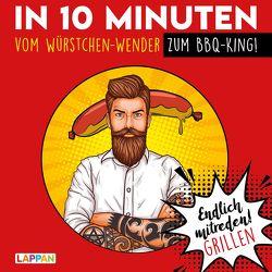 Endlich mitreden!: In 10 Minuten vom Würstchen-Wender zum BBQ-King von Gitzinger,  Peter, Höke,  Linus, Schmelzer,  Roger