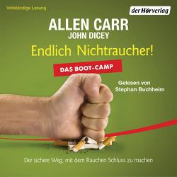 Endlich Nichtraucher! Das Boot-Camp von Buchheim,  Stephan, Carr,  Allen, Dicey,  John, Tschöpe,  Annika