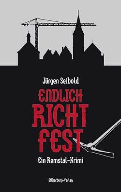 Endlich Richtfest von Seibold,  Jürgen