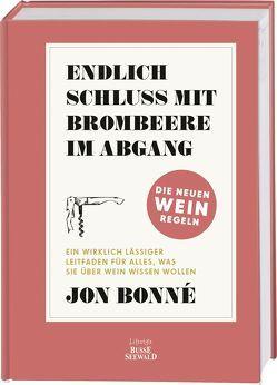 Endlich Schluss mit Brombeere im Abgang von Bonné,  Jon