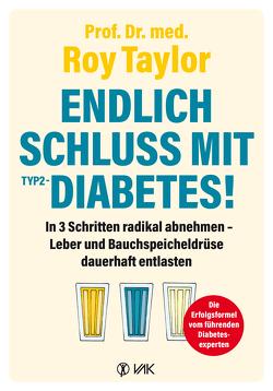Endlich Schluss mit Typ-2-Diabetes! von Oechsler,  Rotraud, Taylor,  Roy
