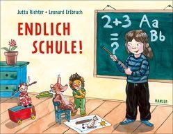 Endlich Schule! von Erlbruch,  Leonard, Richter,  Jutta