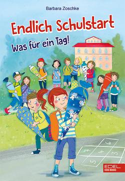 Endlich Schulstart von Sauter,  Sabine, Zoschke,  Barbara