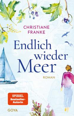 Endlich wieder Meer von Franke,  Christiane