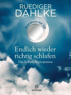 Endlich wieder richtig schlafen von Dahlke,  Ruediger