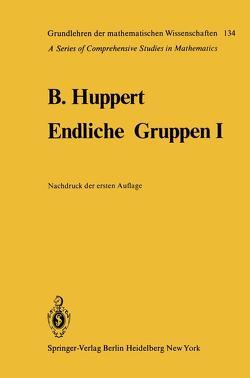 Endliche Gruppen I von Huppert,  Bertram