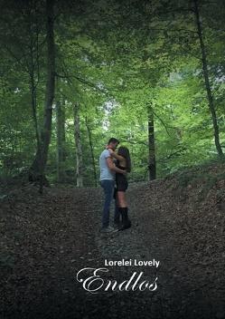 Endlos von Lovely,  Lorelei