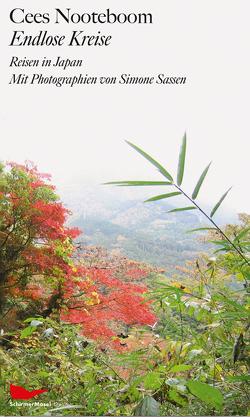 Endlose Kreise. Reisen in Japan von Nooteboom,  Cees, Van Beuningen,  Helga