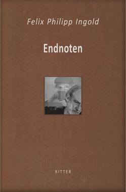 Endnoten von Ingold,  Felix Philipp