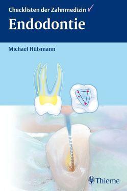 Endodontie von Hülsmann,  Michael